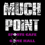 MUCH POINT - SPORTS CAFE - GAME HALL - ΠΟΛΥΧΩΡΟΣ