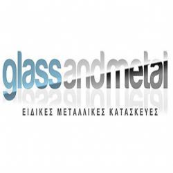 GLASS AND METAL